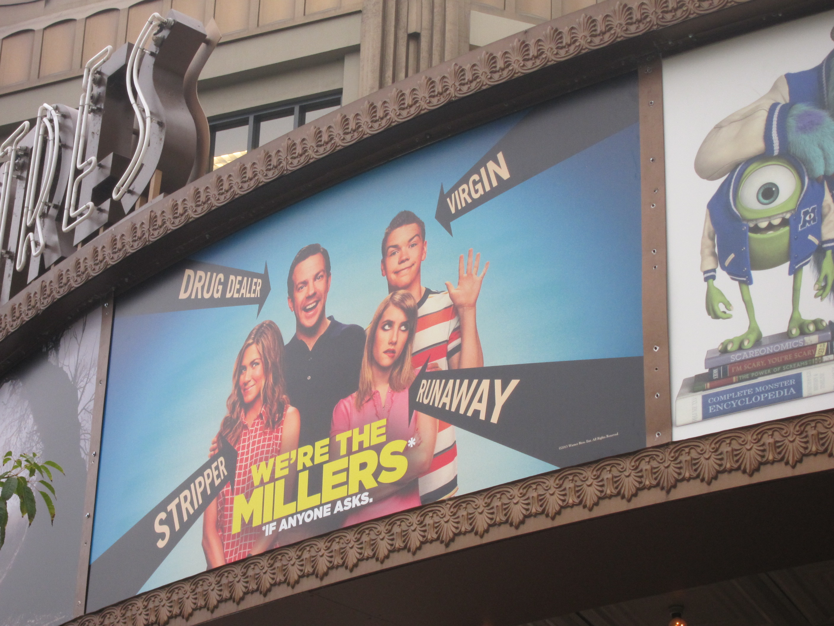 Custom marquee for WE'RE THE MILLERS at the Pacific Theatres Glendale 18 in Southern California.